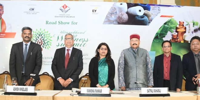 Uttarakhand Wellness Summit 2020' roadshow held in New Delhi to promote untapped investment opportunities